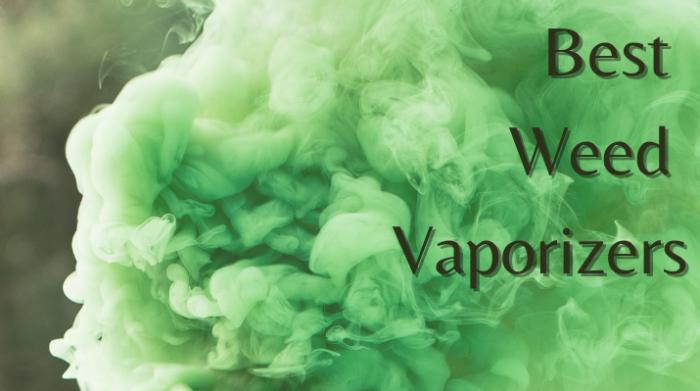 Best weed vaporizers
