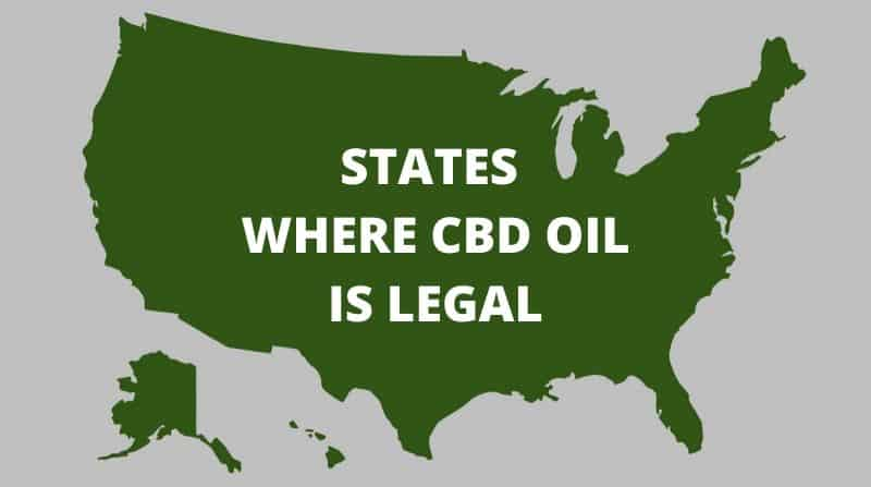 What States Legalized CBD Oil: 2021 Update
