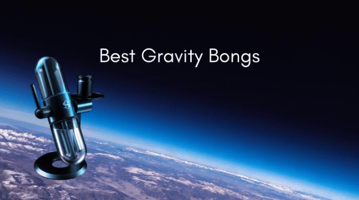 Best gravity bongs